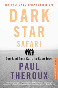 top travel books Dark Star Safari - Paul Theroux